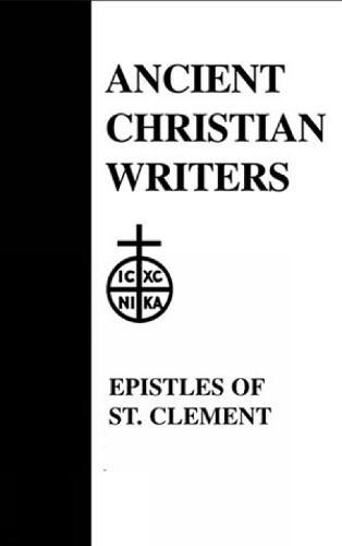 Epistles - Ancient Christian Writers v.1 (Hardback)