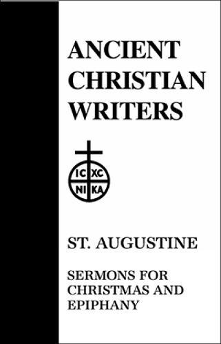 Sermons for Christmas and Epiphany - Ancient Christian Writers No 15 (Hardback)