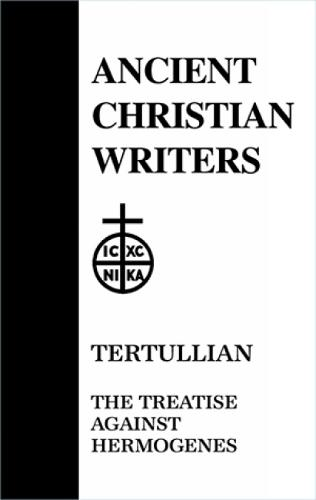 Treatise Against Hermogenes - Ancient Christian Writers v. 24 (Hardback)