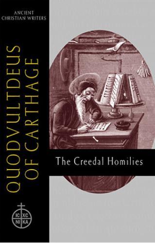 Quodvultdeus of Carthage - Ancient Christian Writers No. 60 (Hardback)