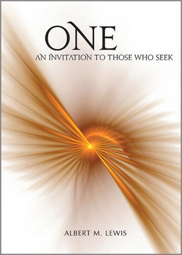 One: An Invitation to Those Who Seek (Hardback)