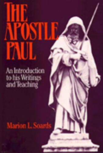 The Apostle Paul: Introduction to His Writings and Teaching (Paperback)
