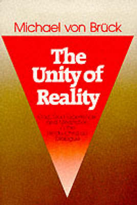 The Unity of Reality: God, God-experience and Meditation in the Hindu-Christian Dialogue (Paperback)