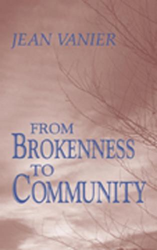 From Brokenness to Community: The Wit Lectures (Howard University Divinity School) - The Wit lectures (Paperback)