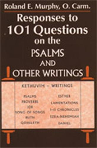 Responses to 101 Questions on the Psalms and Other Writings (Paperback)