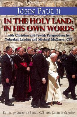 John Paul II in the Holy Land: Christian and Jewish Perspectives - Stimulus Books (Paperback)