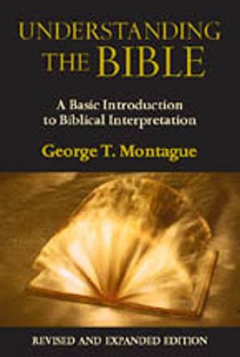 Understanding the Bible: A Basic Introduction to Biblical Interpretation (Paperback)