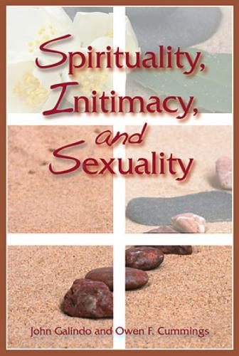 Spirituality, Intimacy, and Sexuality (Paperback)