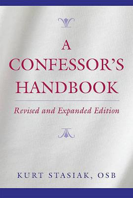 A Confessor's Handbook: Revised and Expanded Edition (Paperback)