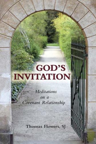 God's Invitation: Meditations on a Covenant Relationship (Paperback)