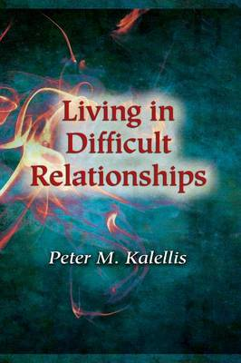 Living in Difficult Relationships (Paperback)