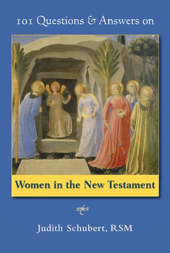 101 Questions & Answers on Women in the New Testament (Paperback)
