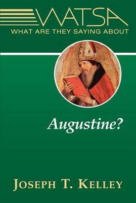 What are They Saying About Augustine? (Paperback)