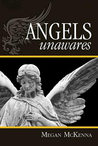Angels Unawares (Paperback)