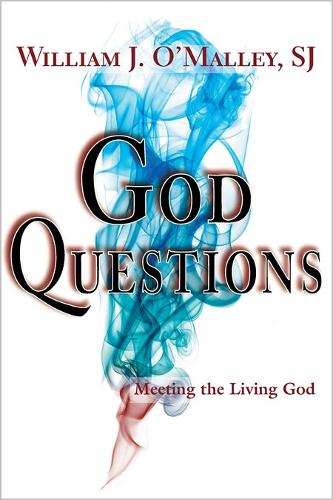 God Questions: Meeting the Living God (Paperback)