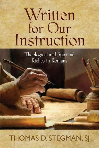 Written for Our Instruction (Paperback)