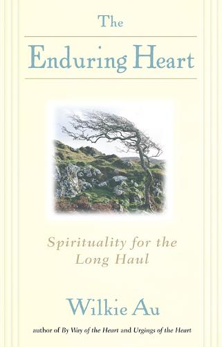 The Enduring Heart: Spirituality for the Long Haul (Paperback)