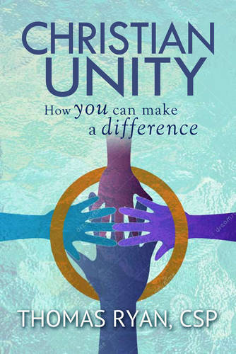 Christian Unity: How You Can Make a Difference (Paperback)