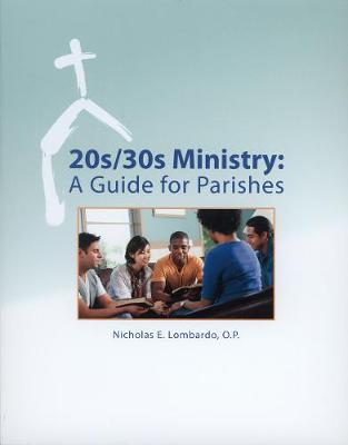 20s/30s Ministry: A Guide for Parishes (Paperback)