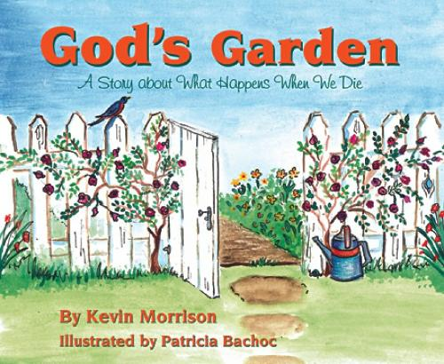 God's Garden: A Story About What Happens When We Die (Paperback)