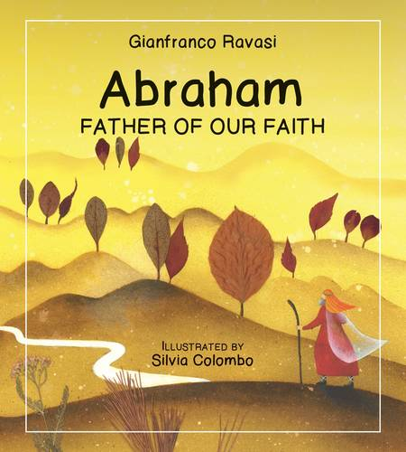 Abraham: Father of Our Faith (Paperback)