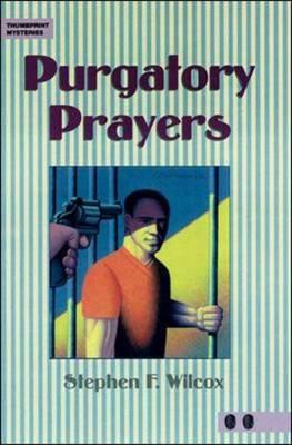 Purgatory Prayers: High-intermediate - Thumbprint Mysteries (Paperback)