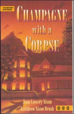 Champagne with a Corpse - Thumbprint Mysteries (Paperback)
