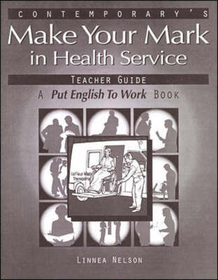 Make Your Mark in Health Service: Teacher Guide (Paperback)