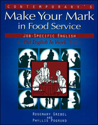 Make Your Mark in Food Service Jobs (Paperback)