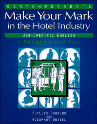 Make Your Mark in Hotel Industry Jobs (Paperback)