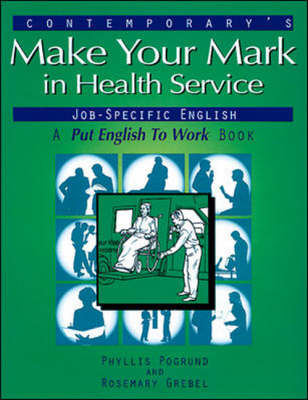 Make Your Mark in Health Service Jobs (Paperback)