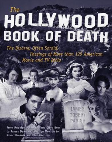 The Hollywood Book of Death (Paperback)