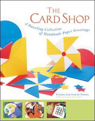 The Card Shop: A Dazzling Collection of Handmade Paper Greetings (Paperback)