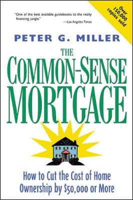 The Common-Sense Mortgage (Paperback)