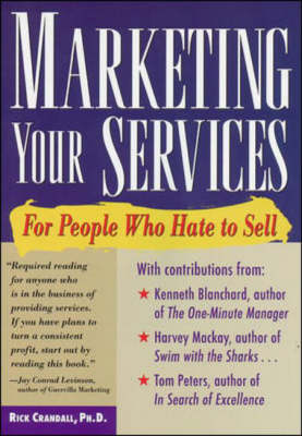 Marketing Your Services: For People Who Hate to Sell (Paperback)