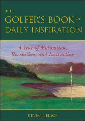 The Golfer's Book of Daily Inspiration: A Year of Motivation, Revelation, and Instruction (Hardback)