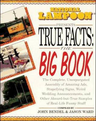 """National Lampoon"" Presents True Facts: The Big Book (Paperback)"