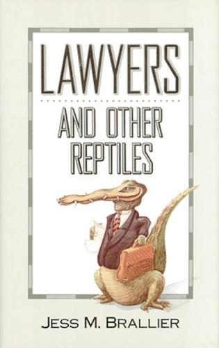 Lawyers and Other Reptiles (Hardback)