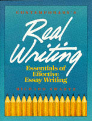 Real Writing: Essentials of Effective Essay Writing (Paperback)