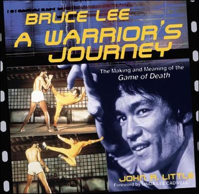 Bruce Lee: A Warrior's Journey (Paperback)