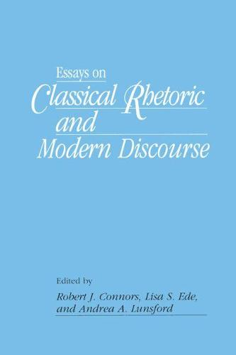 Essays on Classical Rhetoric and Modern Discourse (Paperback)