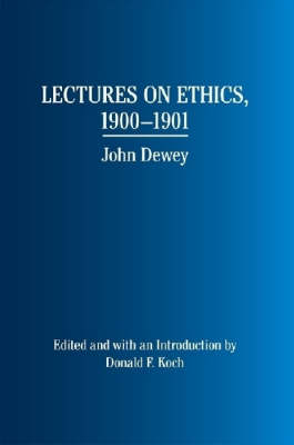 Lectures on Ethics, 1900-1901 (Hardback)