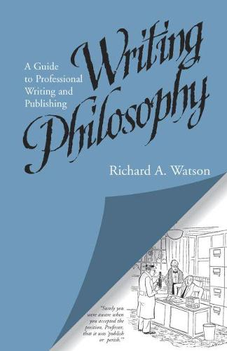 Writing Philosophy: A Guide to Professional Writing and Publishing (Paperback)