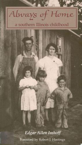 Always of Home: A Southern Illinois Childhood (Paperback)