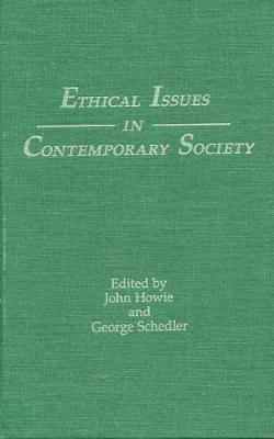 Ethical Issues in Contemporary Society (Hardback)