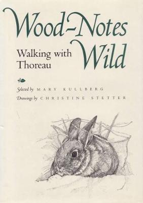 Wood-Notes Wild: Walking with Thoreau (Hardback)