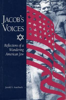Jacob's Voices: Reflections of a Wandering American Jew (Hardback)
