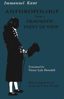 Anthropology from a Pragmatic Point of View (Paperback)