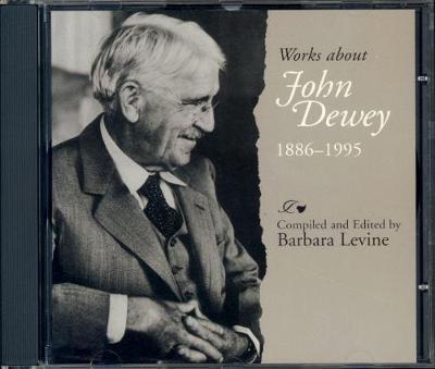 Works About John Dewey, 1886-1995 (CD-ROM)