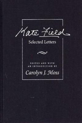 Kate Field: Selected Letters (Hardback)